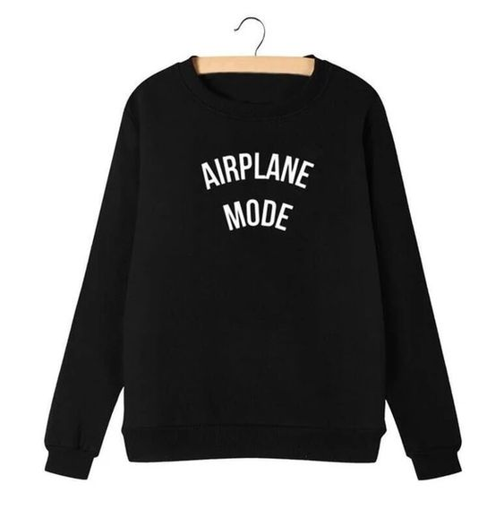 Airplane Mode Sweatshirt DAN