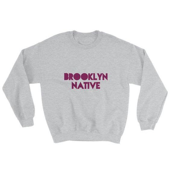 Brooklyn Native Sweatshirt DAN