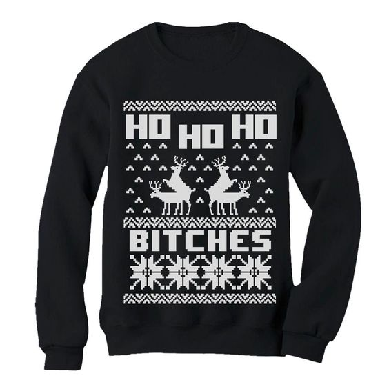 Hohoho Bitches Christmas Sweatshirt SR01