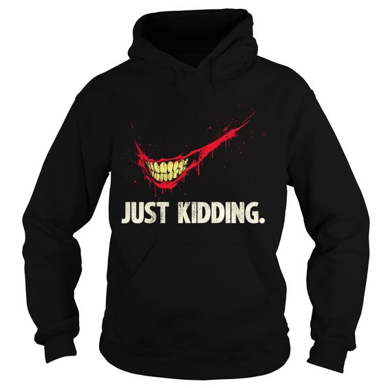 The Joker Just kidding hoodie AV01
