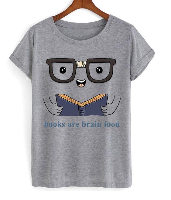Books are brain food t-shirt FD12N
