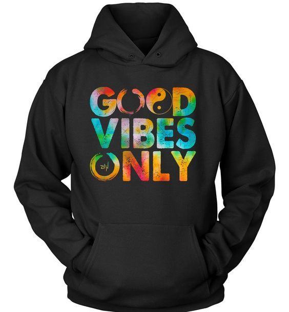 Good Vibes Only Hoodie VL7D