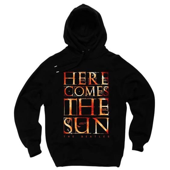 Here Comes The Sun Hoodie VL7D