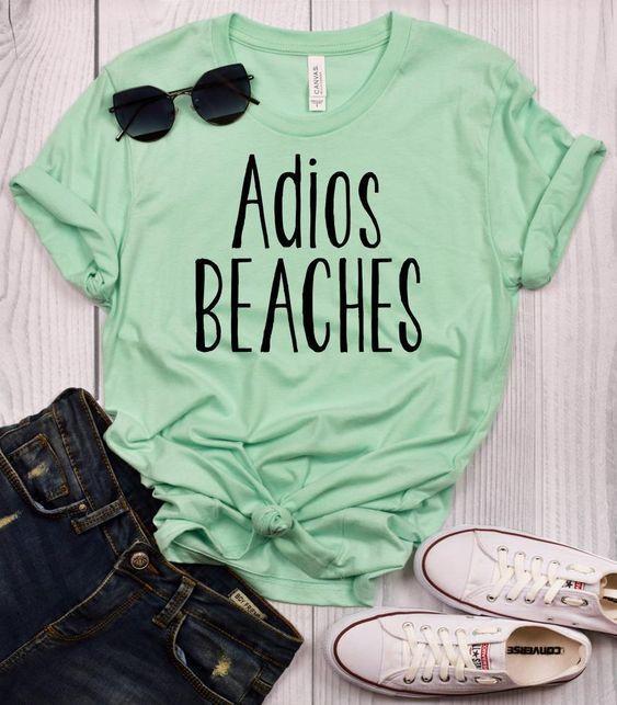 Adios Beaches T Shirt AF9A0