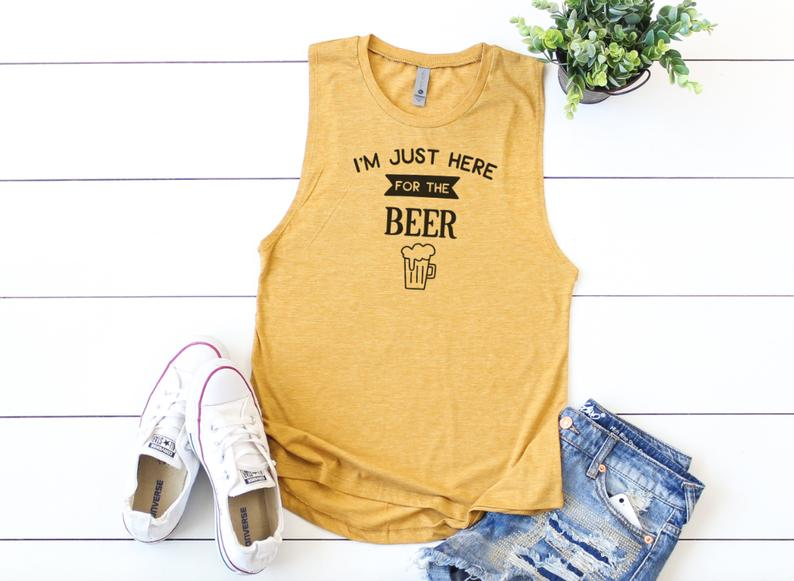 I Just here for The Beer Tanktop AL4S0