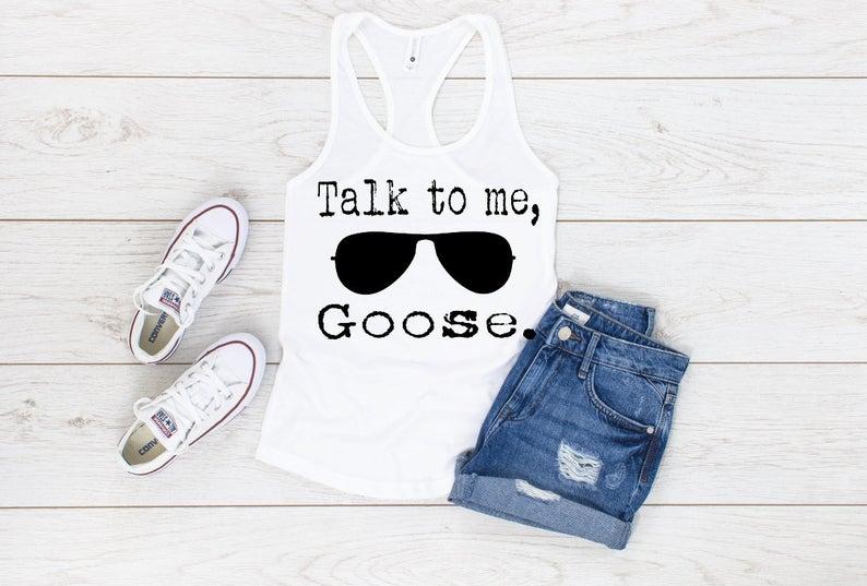 Talk To Me Goose Tanktop AL4S0