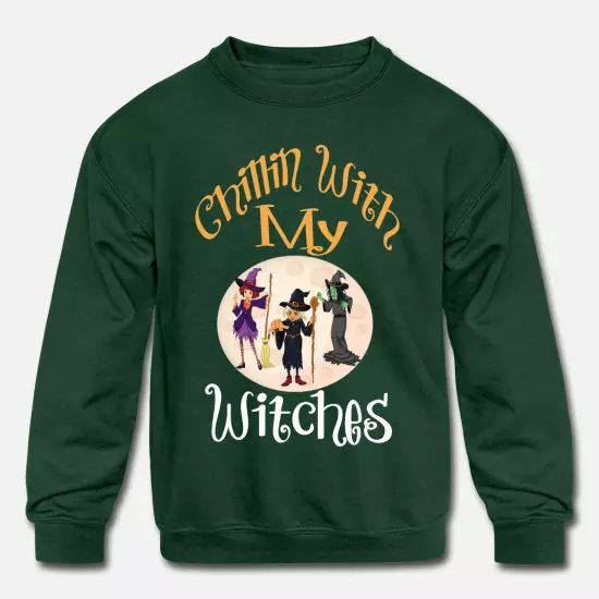 'Chillin With My Witches Sweatshirt UL26F1