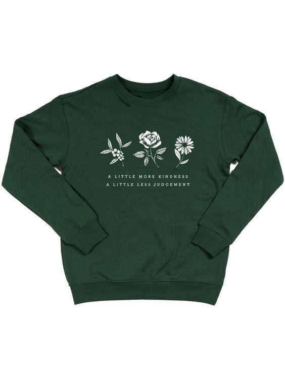 A Little More Kindness Sweatshirt DI8MA1