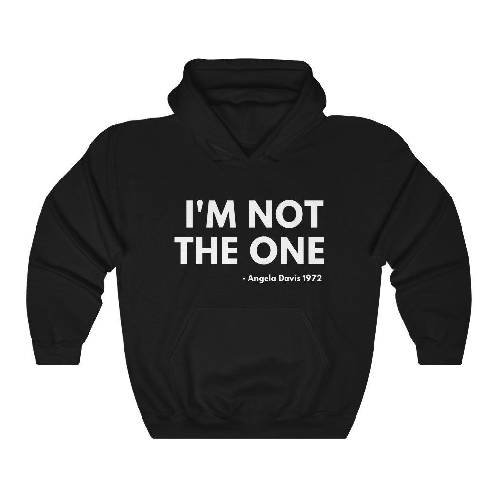 I'm Not the One Hoodie AL17A1