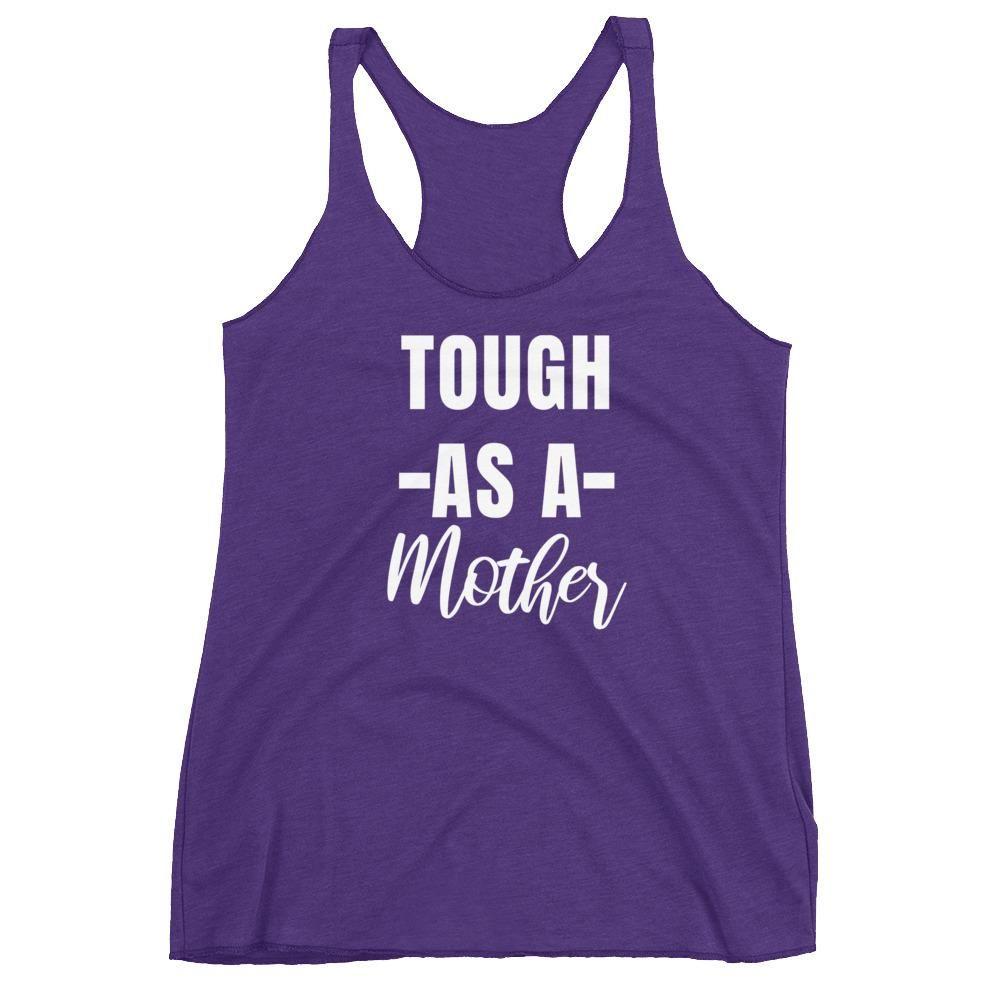 Tough As A Mother Tanktop AL8A1